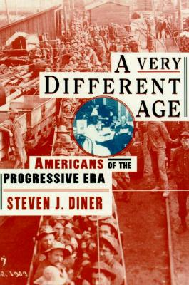A Very Different Age By Diner, Steven J.