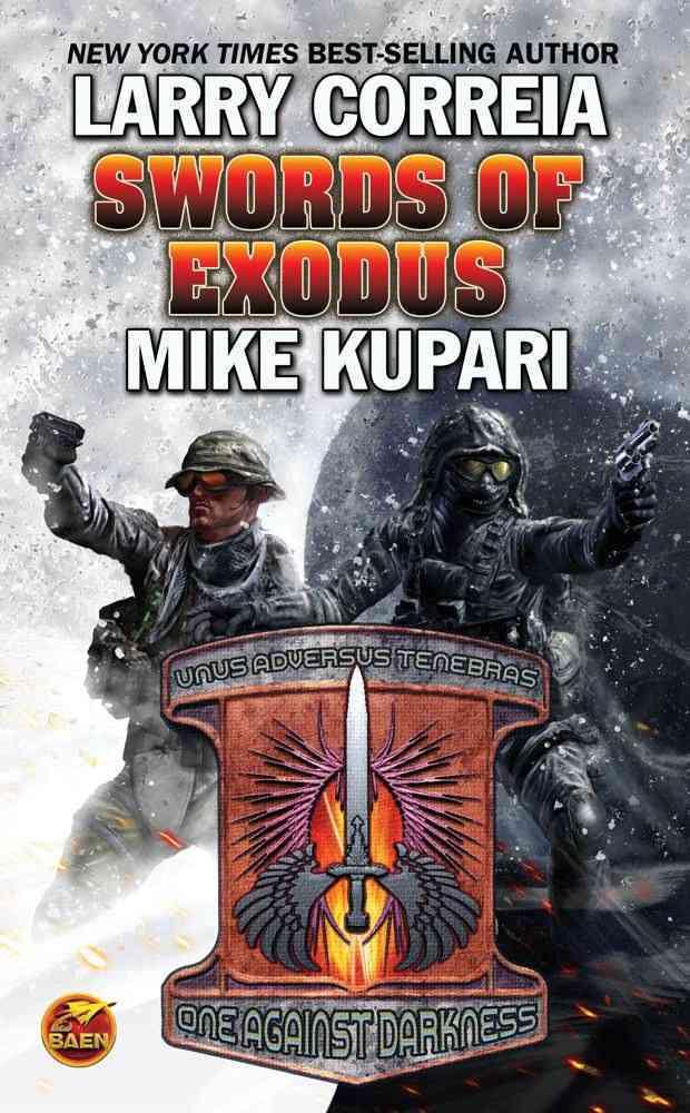 Swords of Exodus By Correia, Larry/ Kupari, Mike